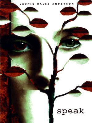 Plot Musings: 'Speak' by Laurie Halse Anderson
